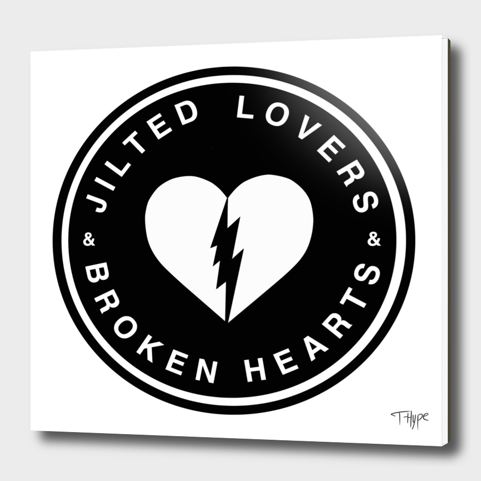 Jilted Lovers & Broken Hearts
