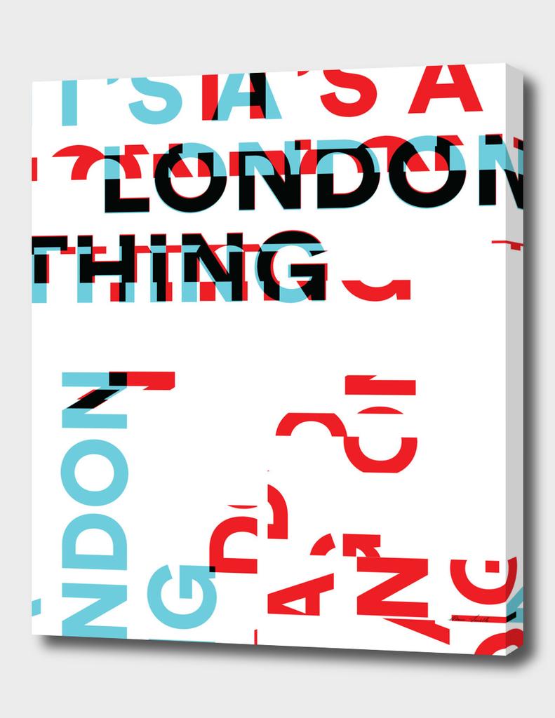Glitch 3 It's a London Thing