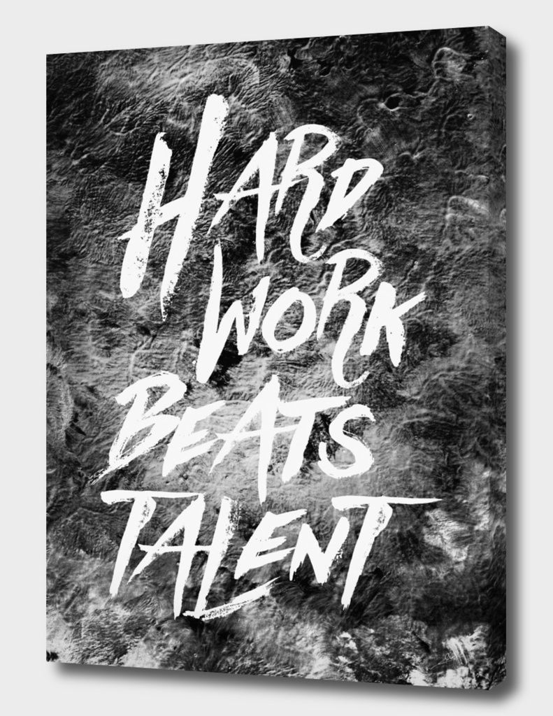 quote Hard Work Beats Talent