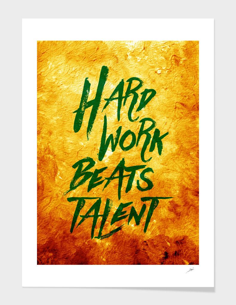 Hard Work Beats Talent  Vibrant