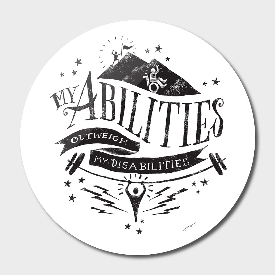 My Abilities Outweigh My Disabilities