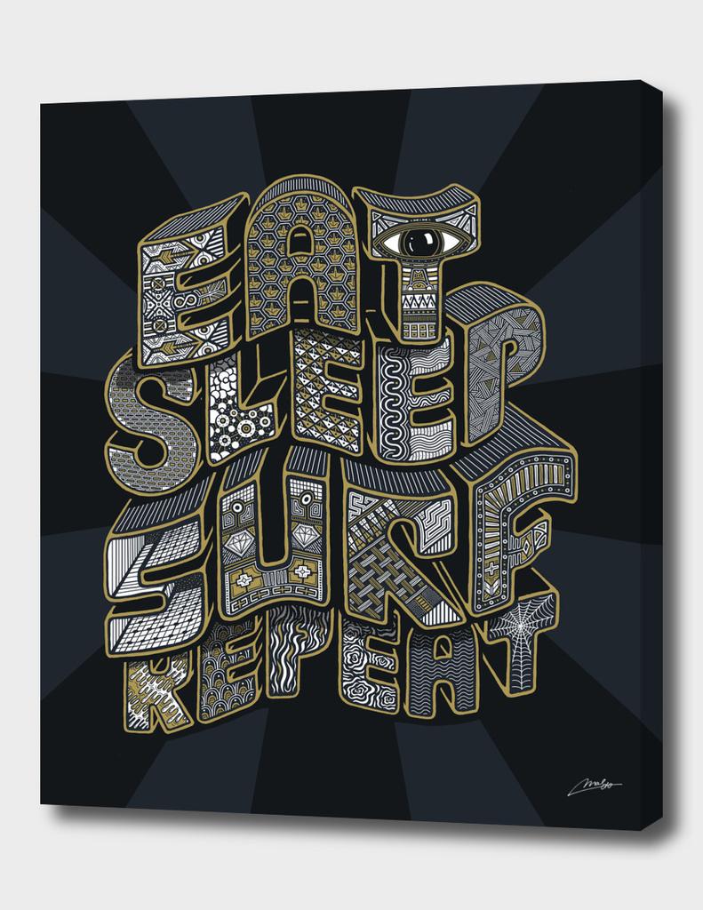 Eat Sleep Surf Repeat