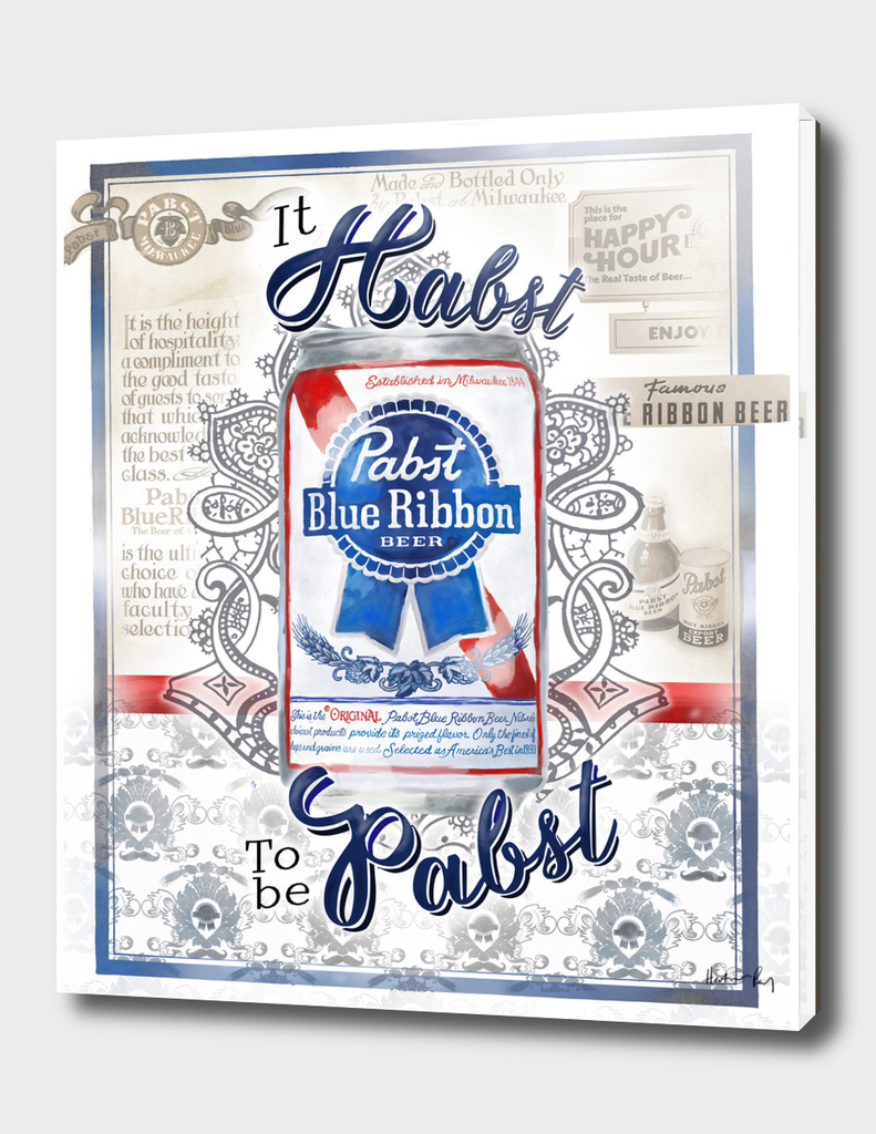 It Habst To Be Pabst