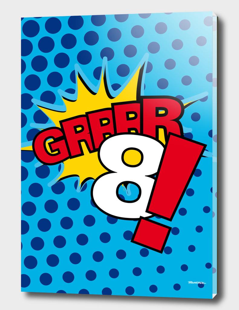Grrrrr8!
