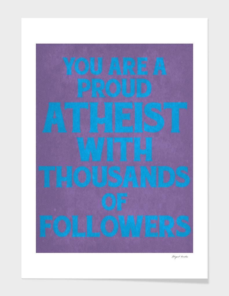 Proud Atheist