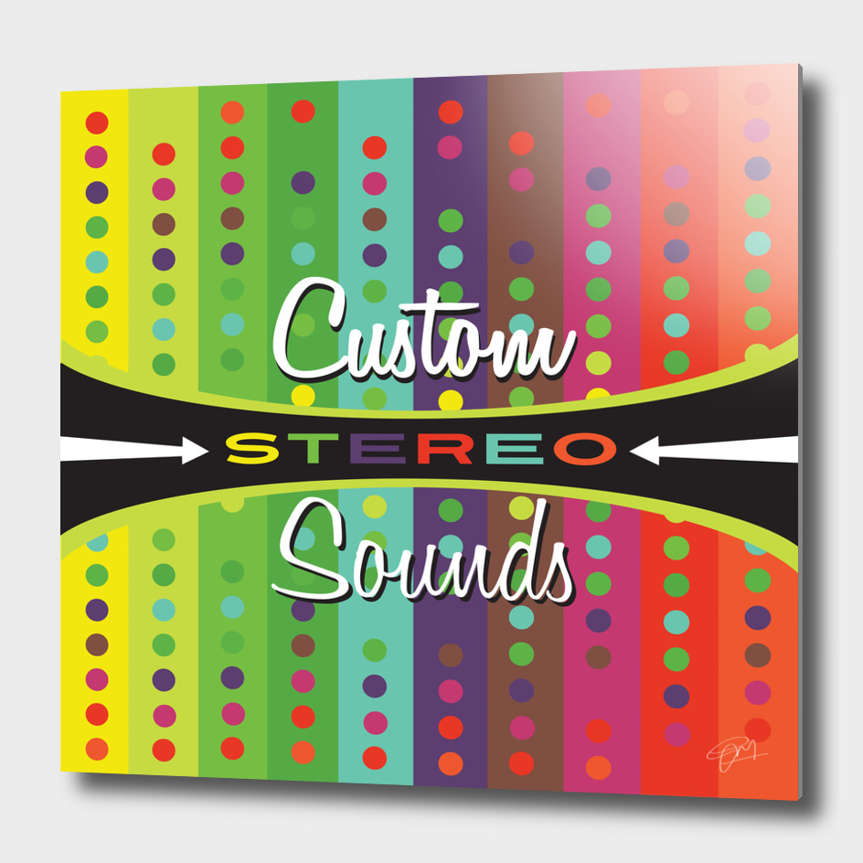 CUSTOM STEREO SOUNDS