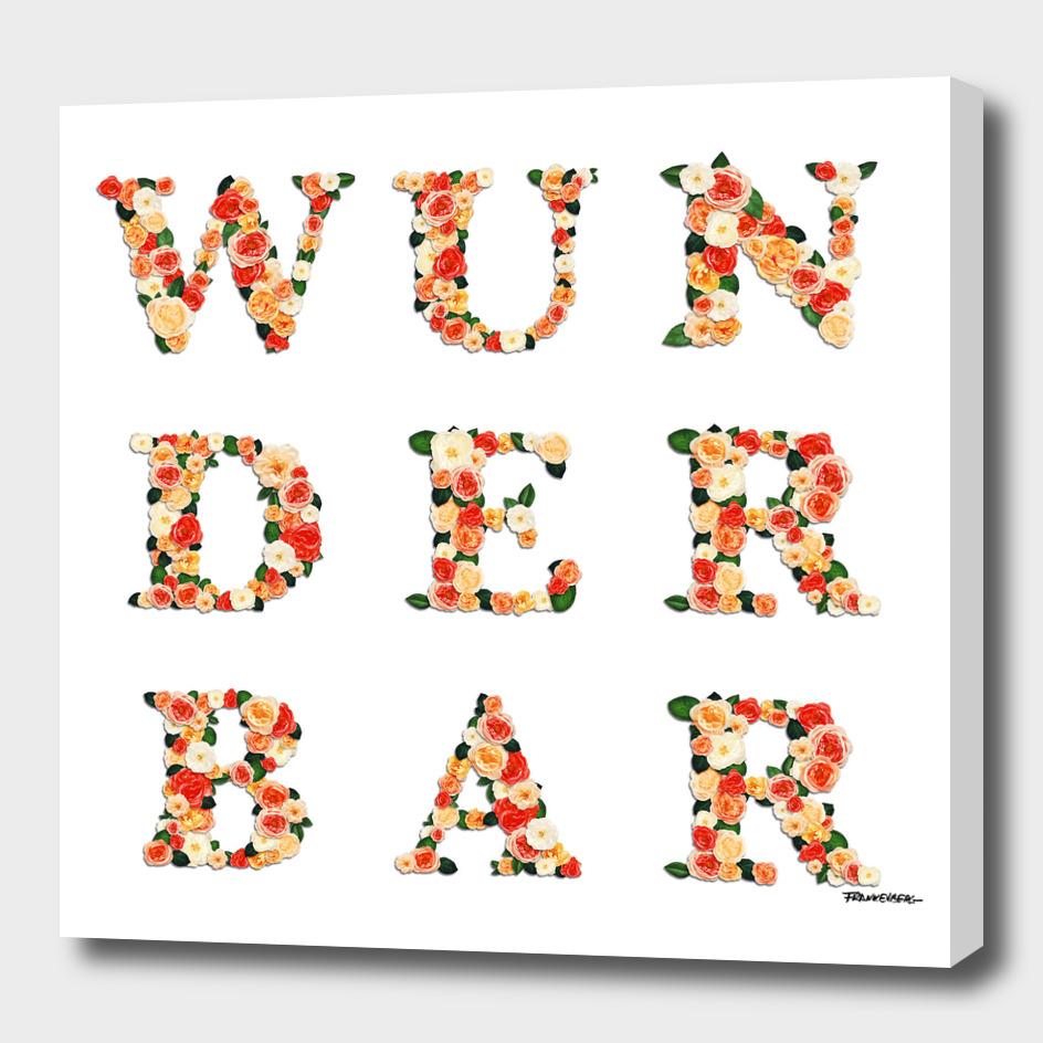 wunderbar - wonderful - east