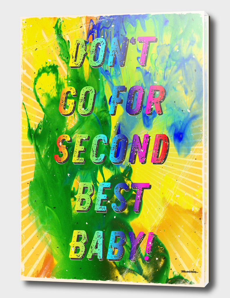 Don't go for Second best Baby - A Hell Songbook Edition