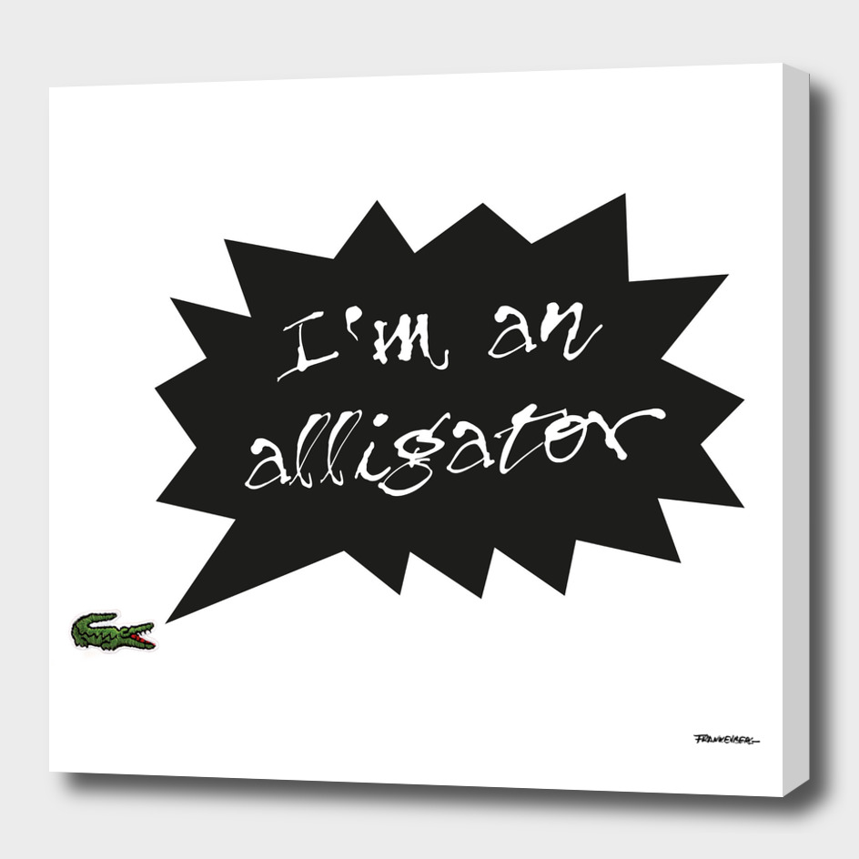 I'm an Alligator - east - A Hell Songbook Edition