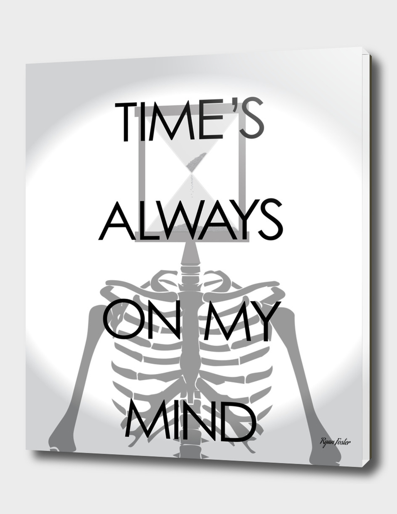 Time's Always on My Mind