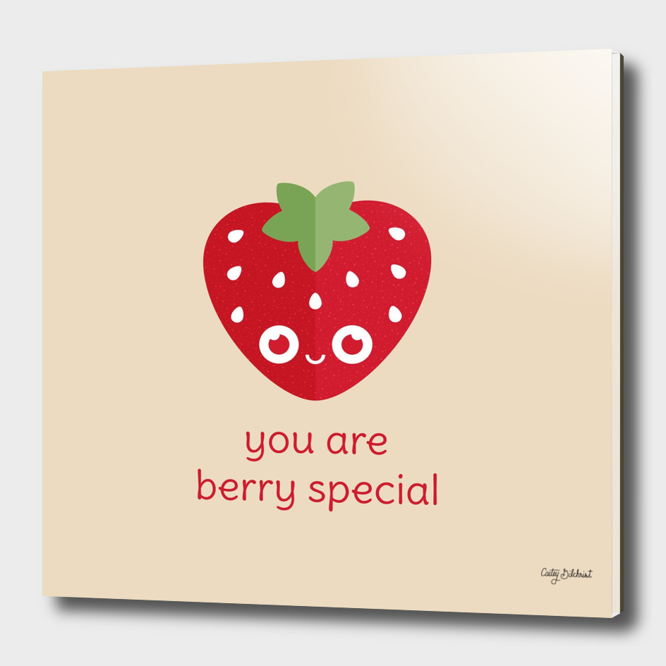 You Are Berry Special