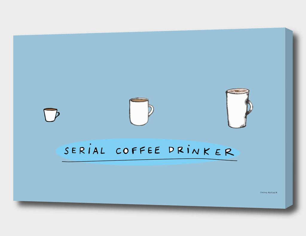 Serial Coffee Drinker