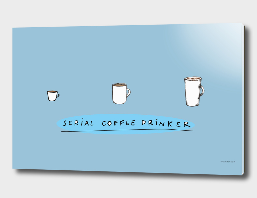 Serial Coffee Drinker