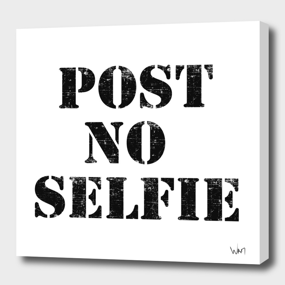 Post no selfie
