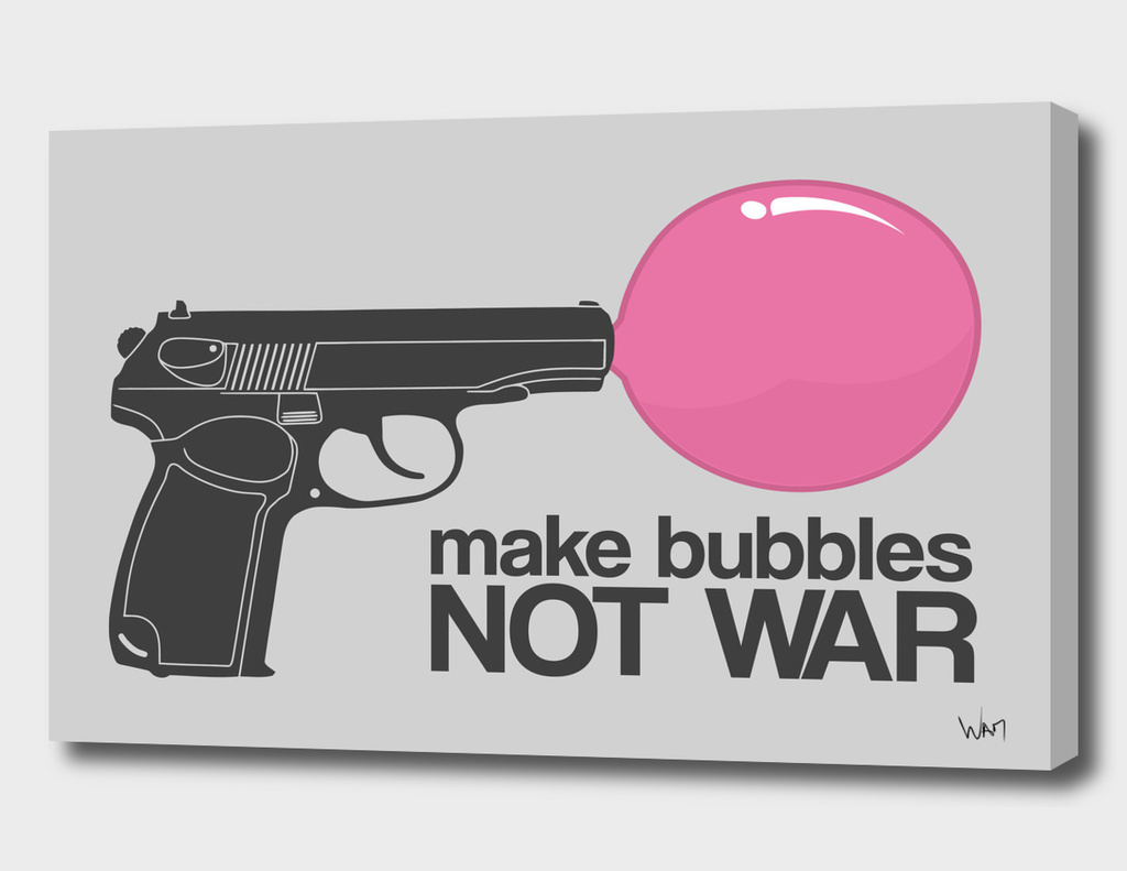 Make bubbles not war