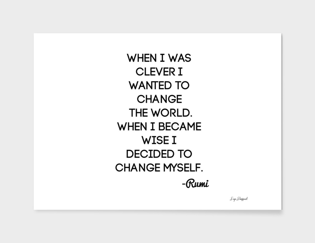 Rumi Change The World