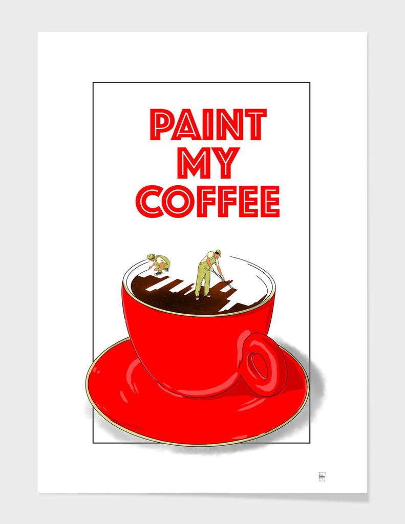 Paint My Coffee