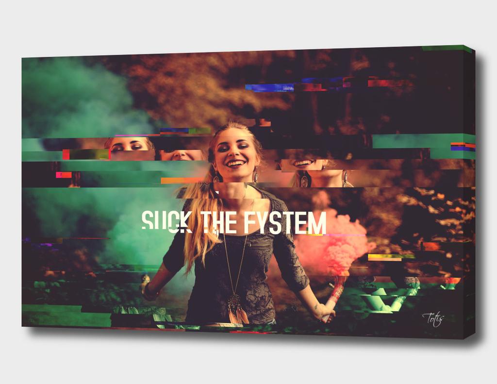 Suck The Fystem