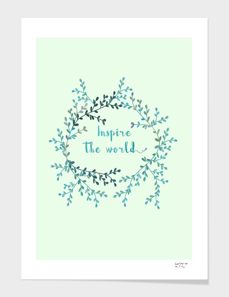 Inspire the world