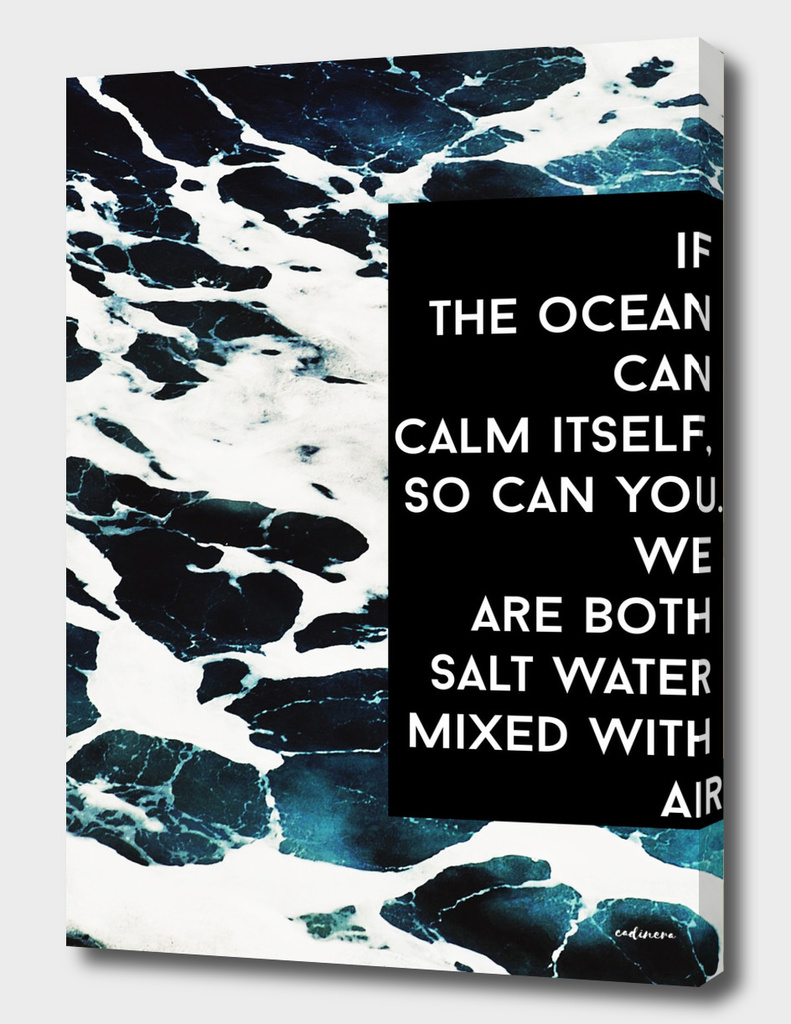 If The Ocean Can | Inspirational Quote