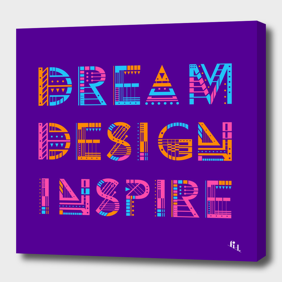 Dream Design Inspire Typography
