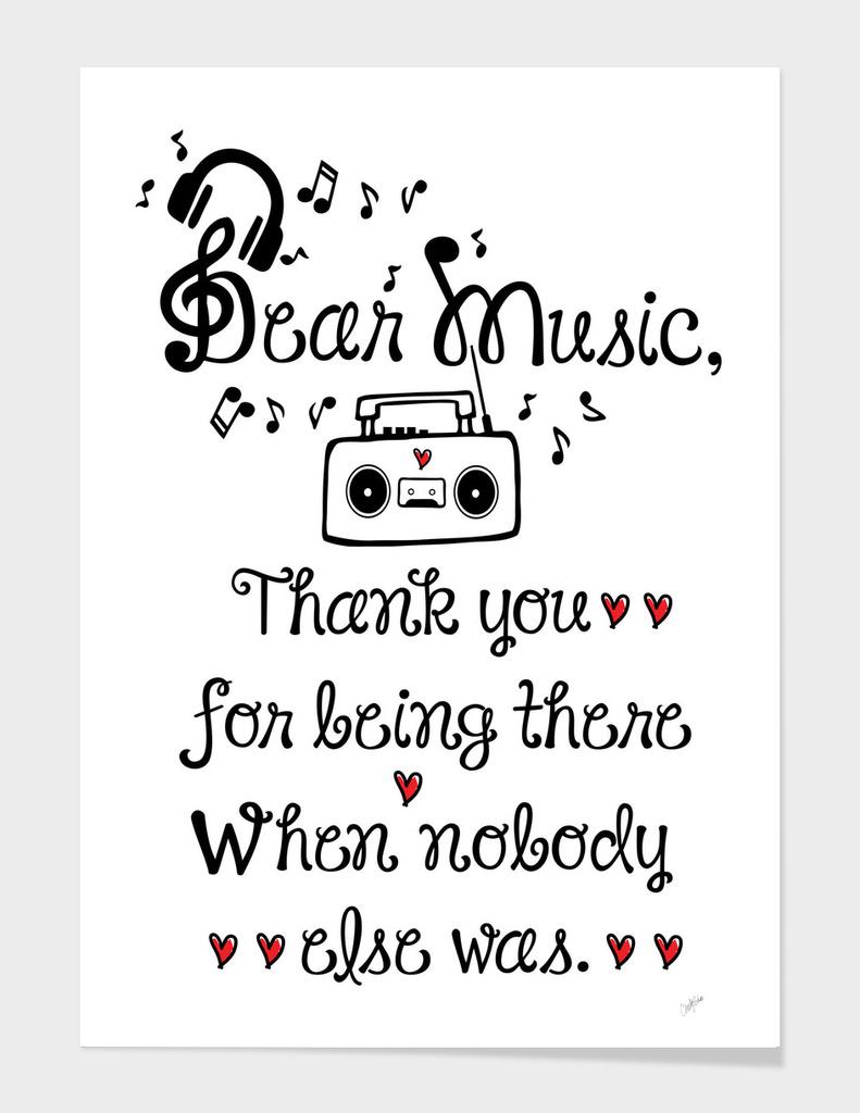 Dear music