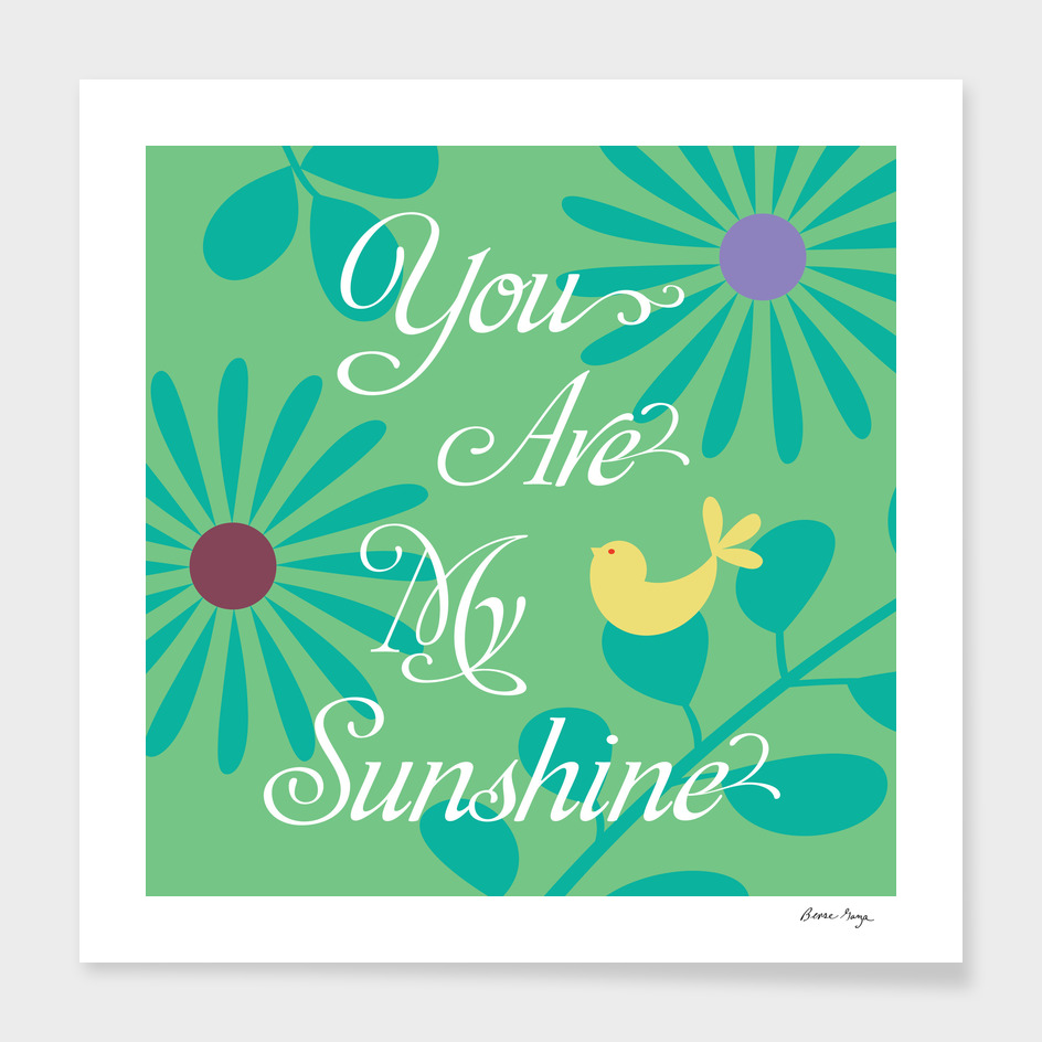You Are My Sunshine II