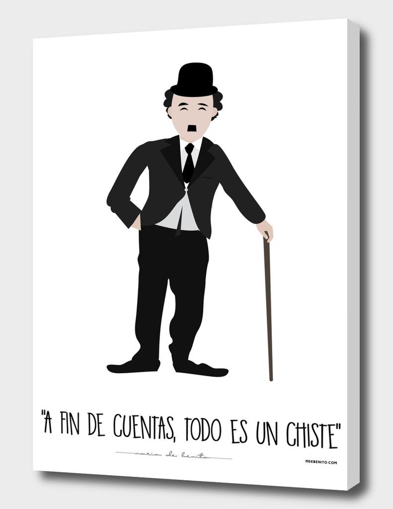 """Charles Chaplin """"""""A fin de cuentas, todo es un chiste"""""""