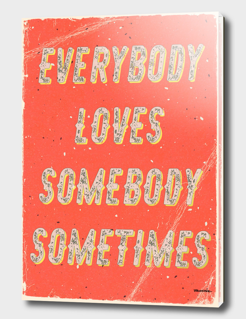 Everybody loves somebody sometimes - A Hell Songbook Edition