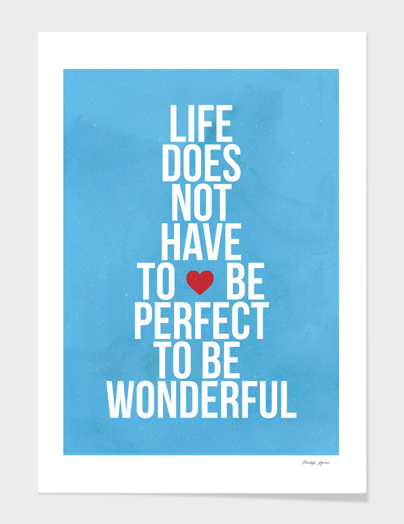 Be Perfect, Be Wonderful