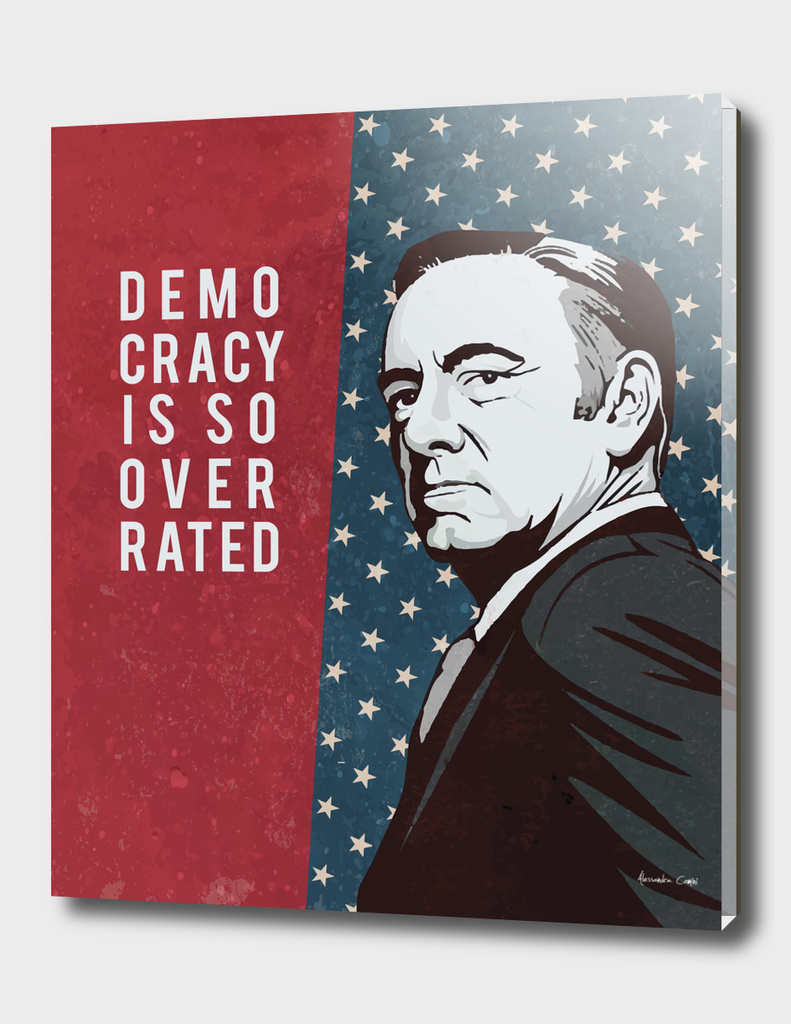 Democracy - House of Cards