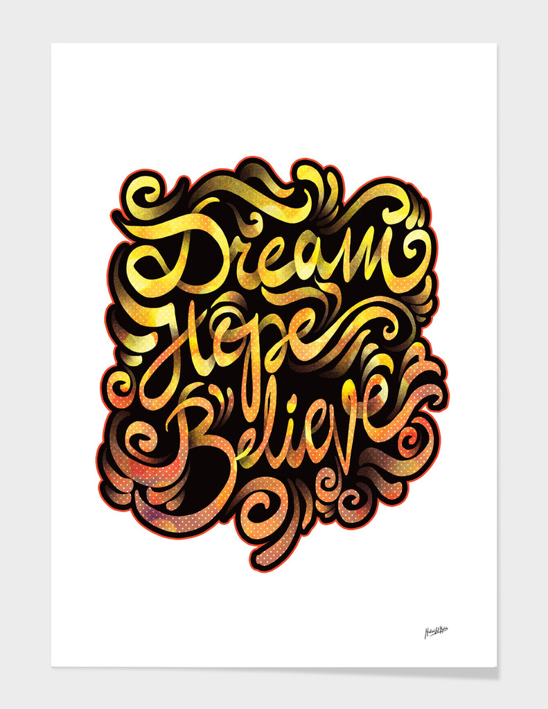 ~Dream Hope Believe~