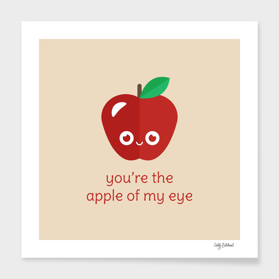 You're the Apple of My Eye