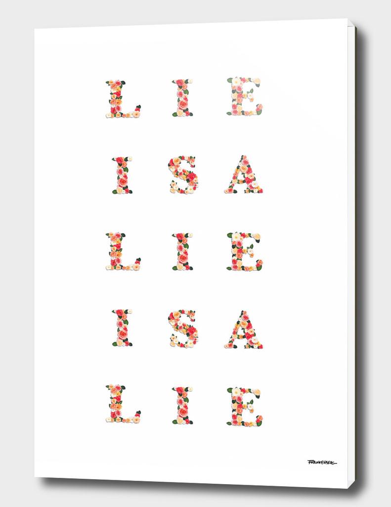 LIE is a LIE is a LIE