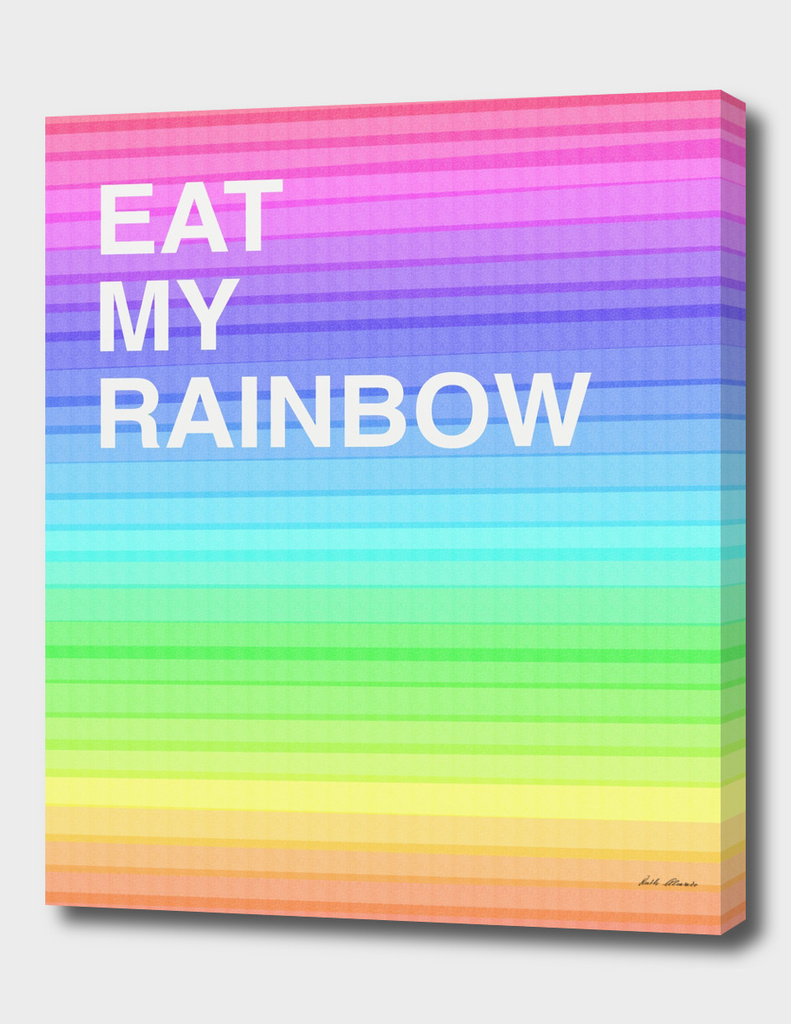 EAT MY RAINBOW