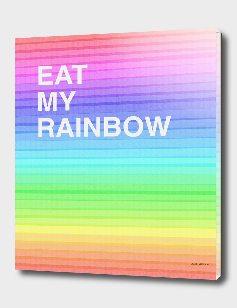 EAT MY RAINBOW
