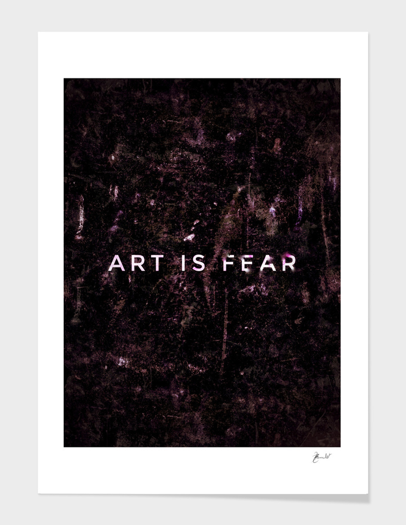 Art is fear - clear