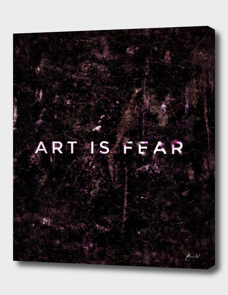 Art is fear - clear