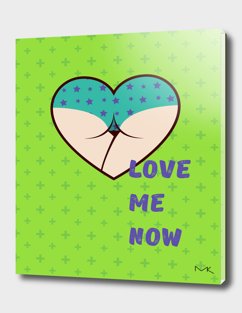 #01 Love me now!