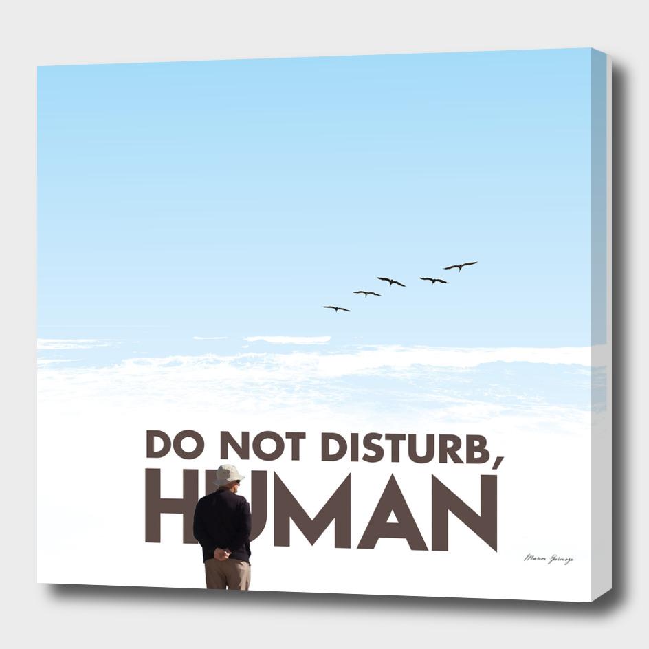 do not disturb, human