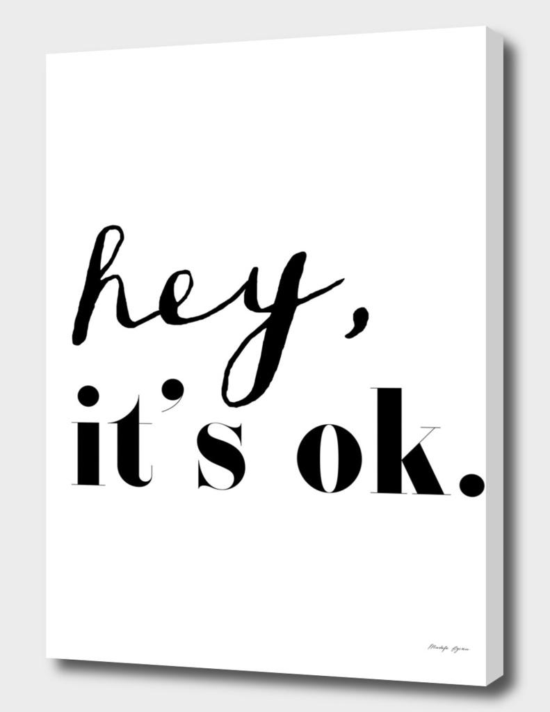 Hey it's ok.