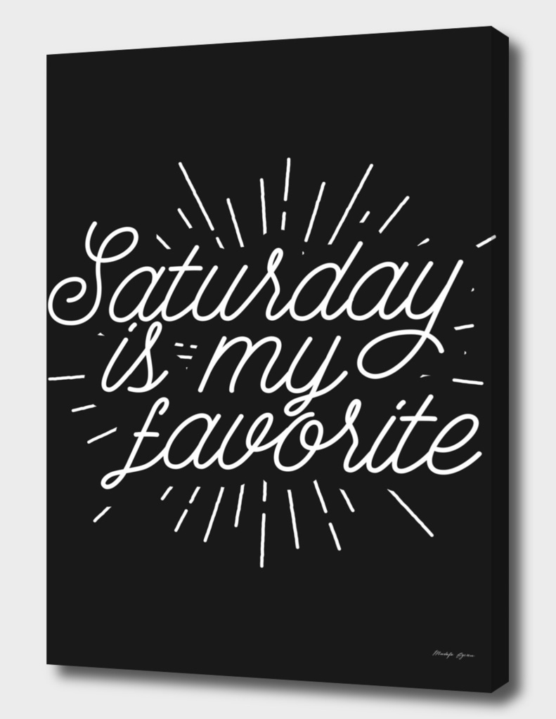 Saturday is my favorite