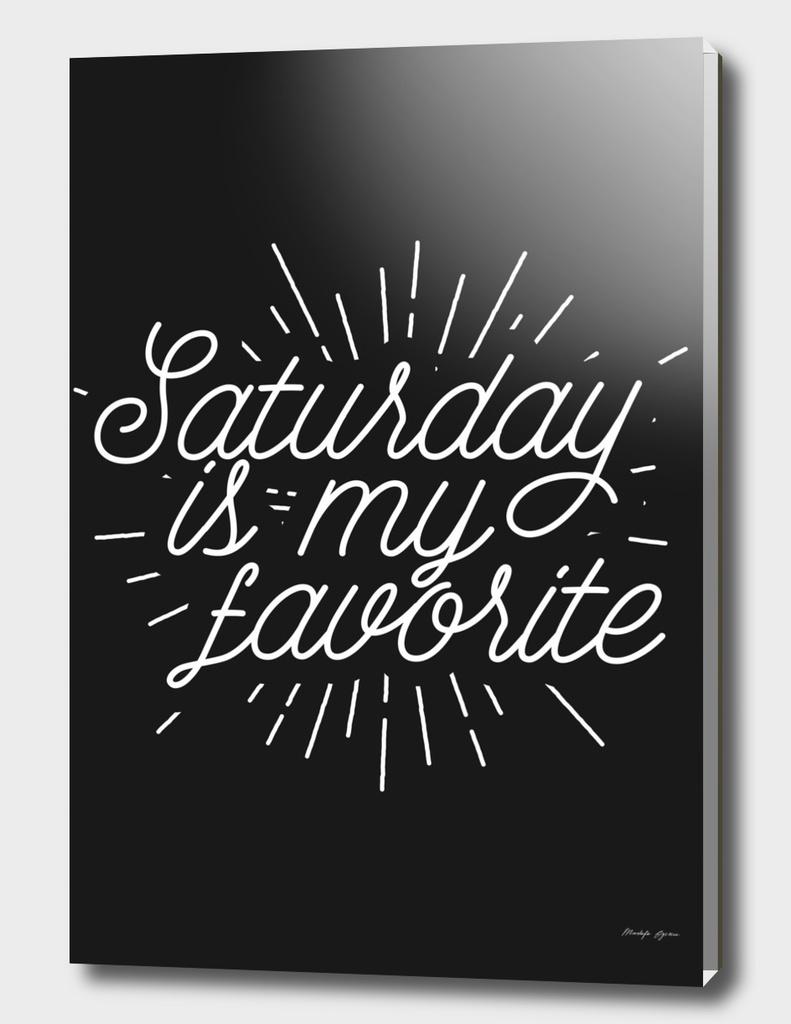Saturday is my favorite