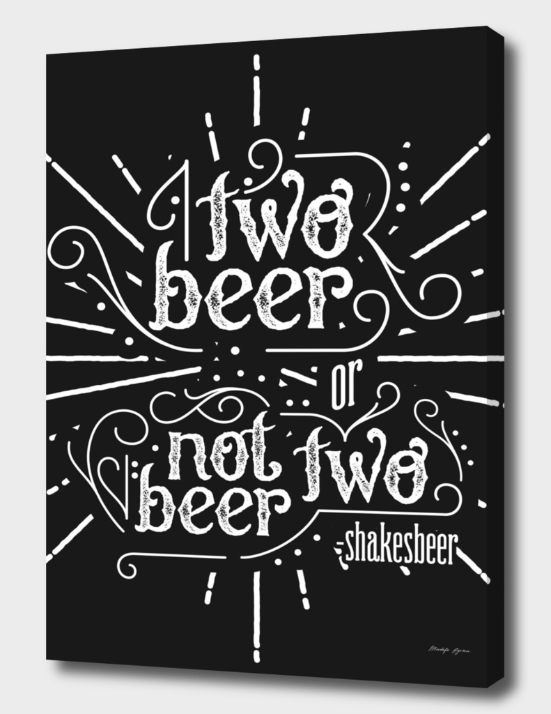 two beer, or not two beer