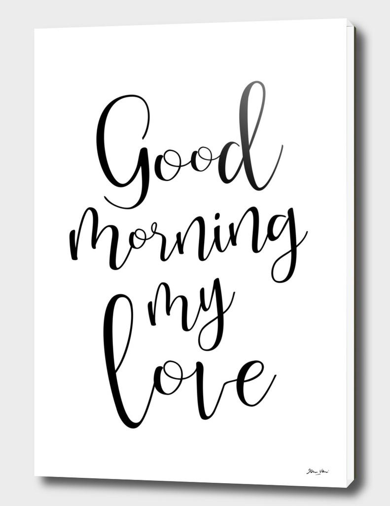 Good Morning My Darling