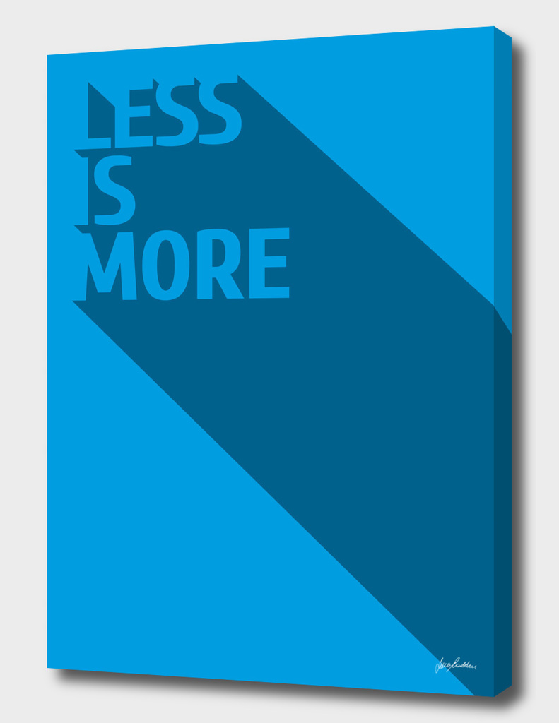 Less Is MOre - Cyan