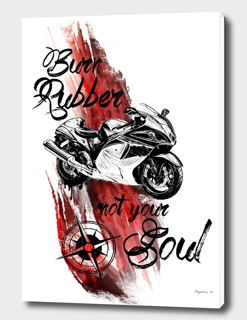 Burn rubber not your soul SUZUKI HAYABUSA