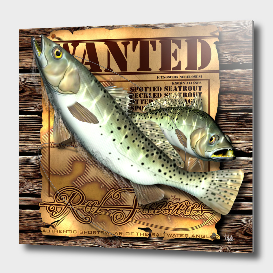 REEL TREASURES WANTED- Speckled Trout
