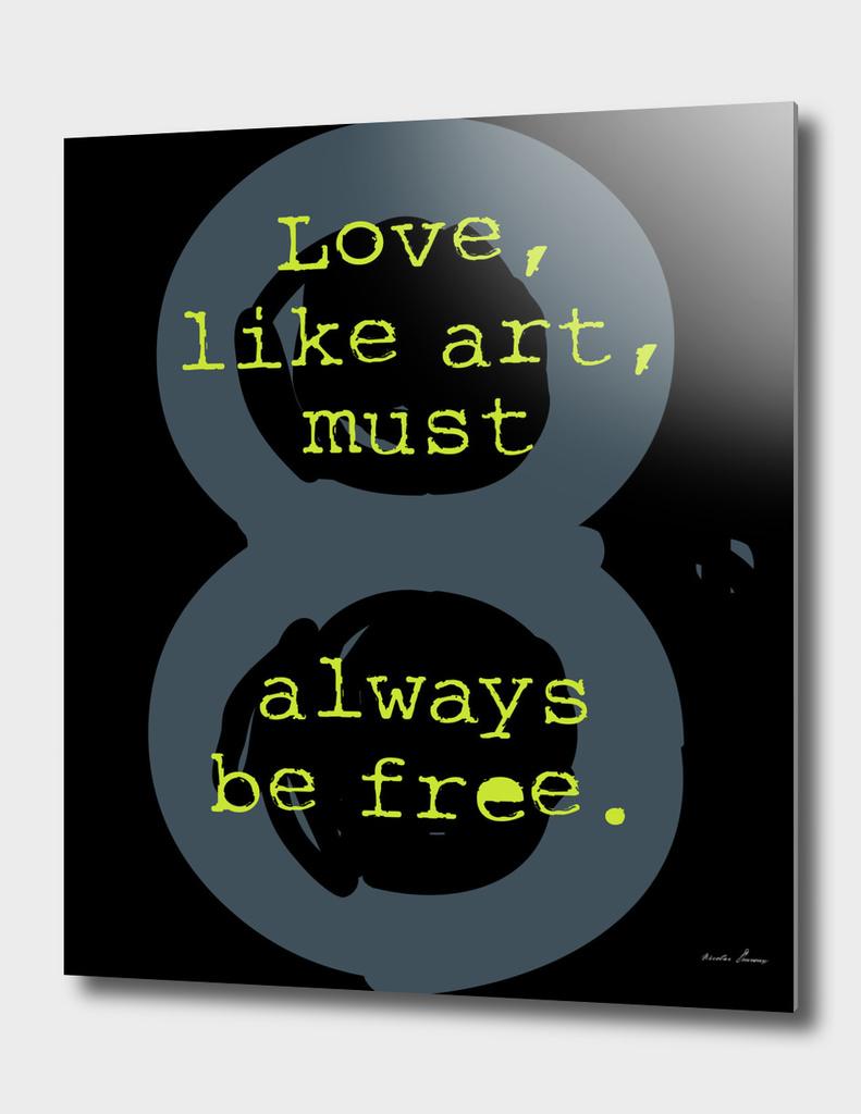 Sense8 : Love, like art, must always be free.