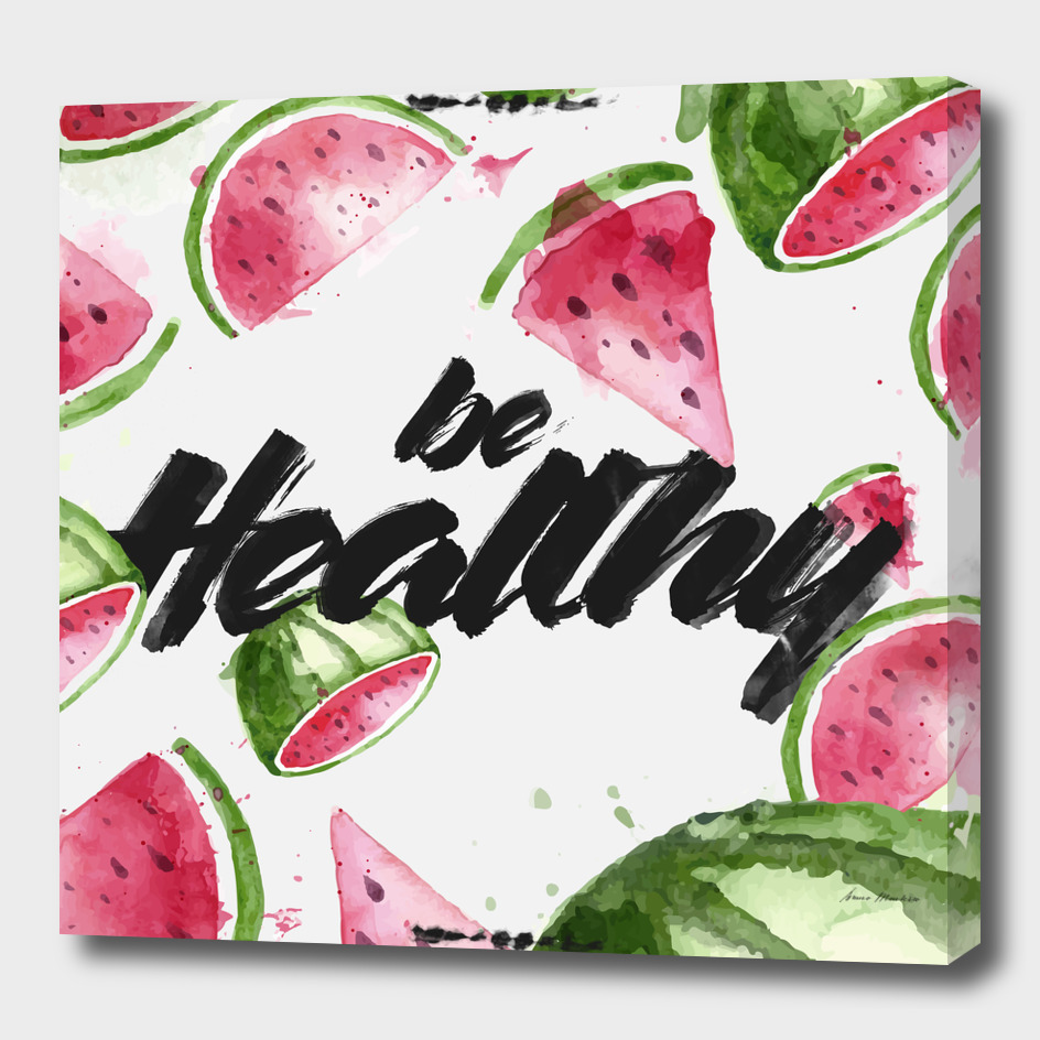 be Healthy (Square)
